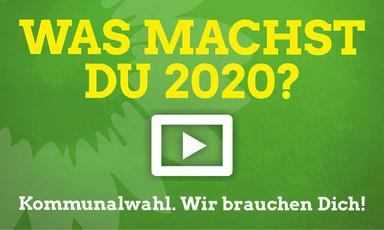 Was machst Du 2020? Kommunalwahlen. Wir brauchen Dich!