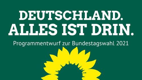 """GRÜNER Programmentwurf """"Deutschland. Alles ist drin."""""""